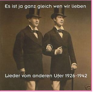 : Deutsche Schwule Lieder 1926-42 Oldies Berlin Old Love Songs / Gay ...